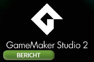 GameMaker Studio 2 Vorschau